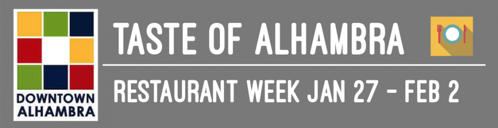 TASTE OF ALHAMBRA RESTAURANT WEEK